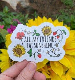 Moonlight Makers All My Friends Eat Sunshine Sticker