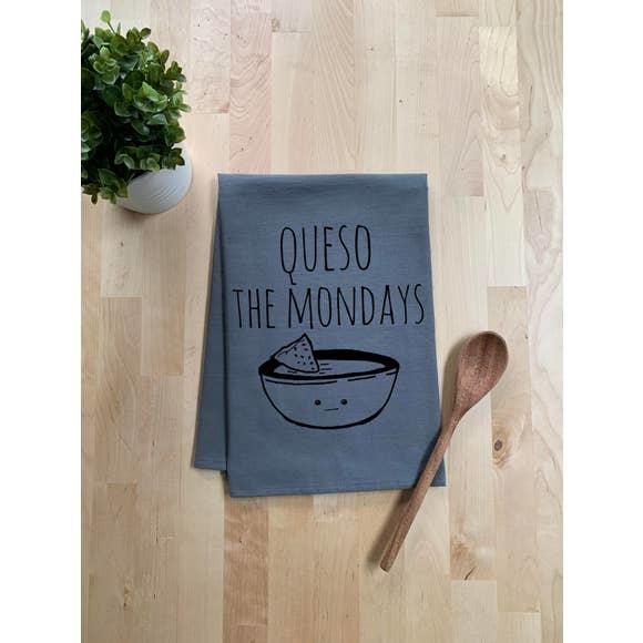 Moonlight Makers Queso The Mondays Tea Towel