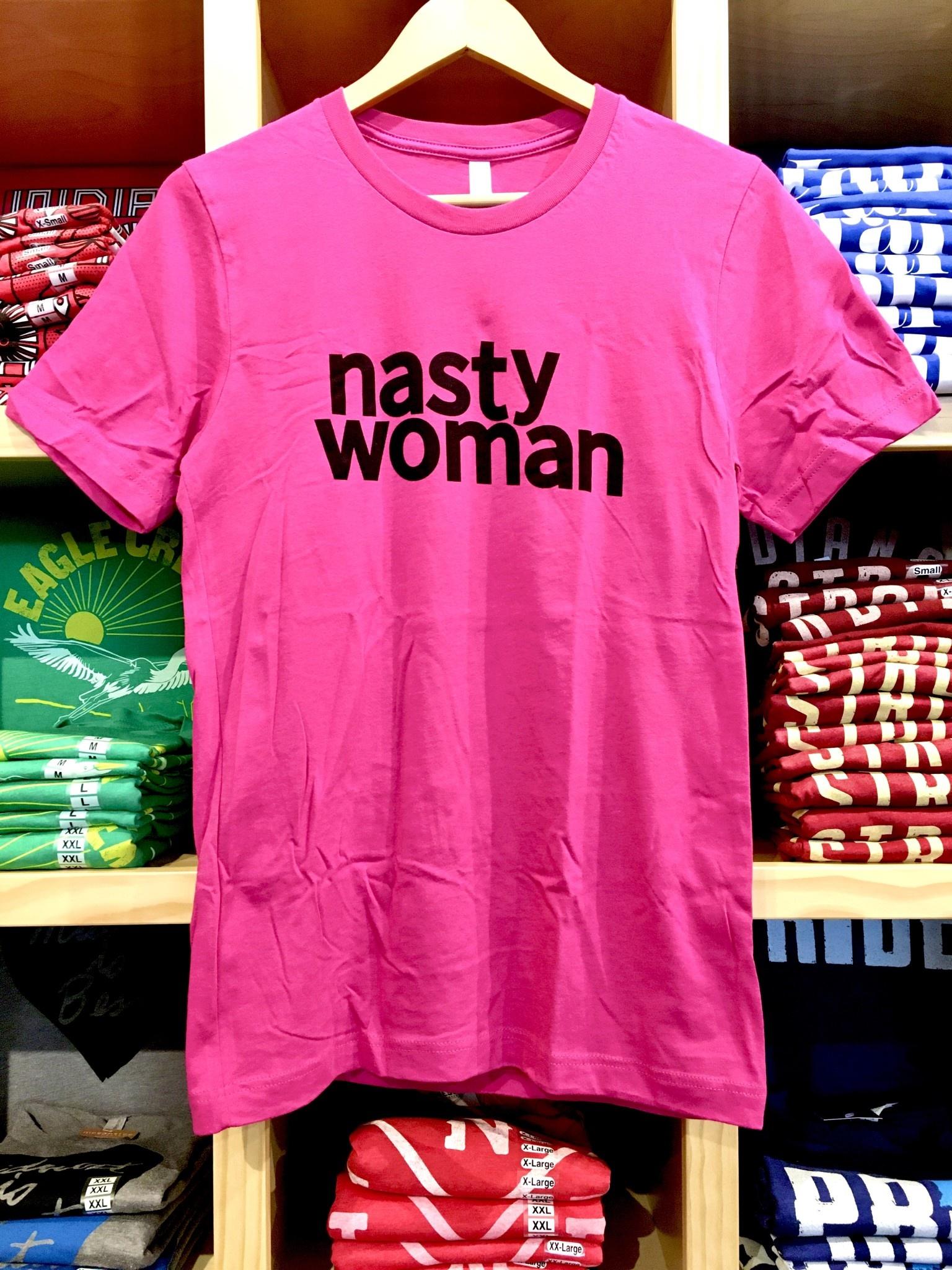 BadKneesTs Nasty Woman Tee (Unisex)