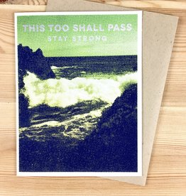 Arsenal Handicraft This Too Shall Pass Strong Greeting Card