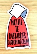Arthur's Plaid Pants Nolite Te Bastardes Handmaid's Tale Sticker