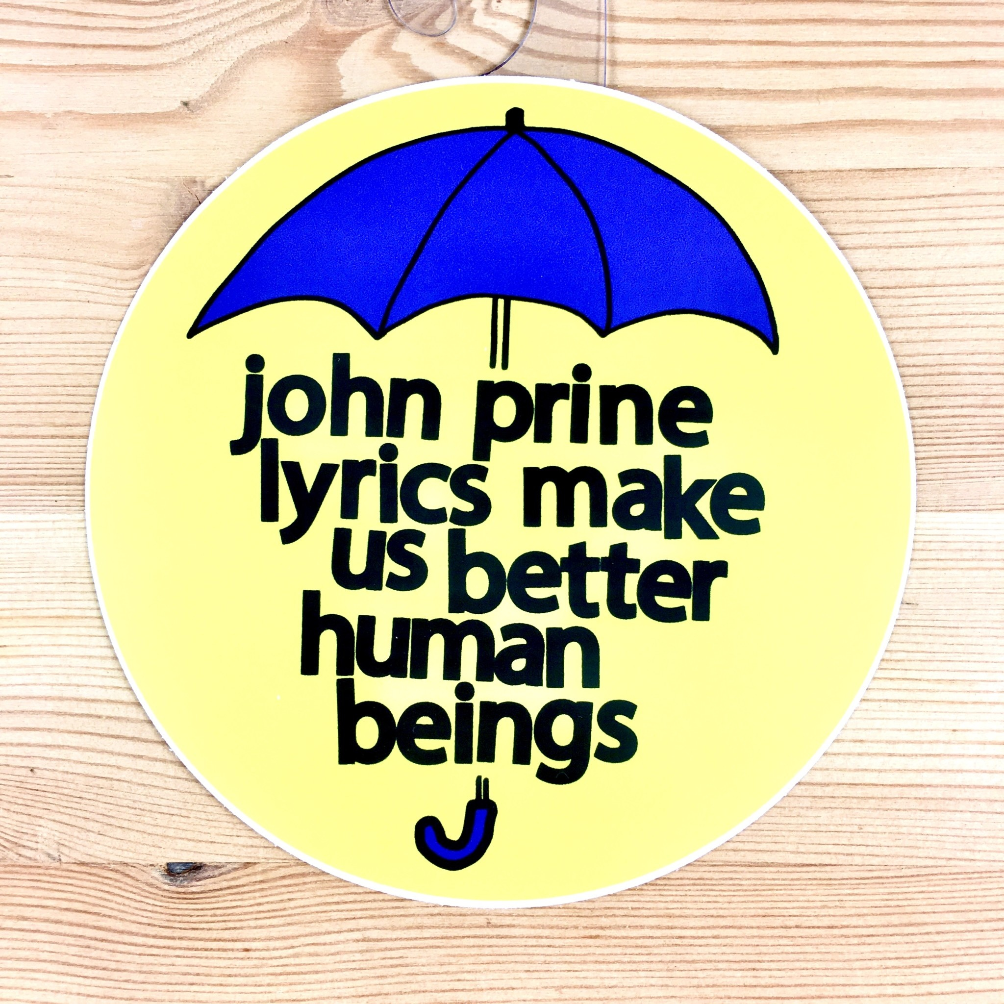 BadKneesTs John Prine Lyrics Umbrella Sticker