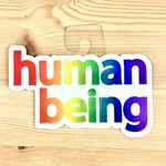 BadKneesTs Human Being Rainbow Sticker