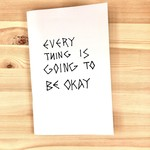 School of Life Design Everything Is Going To Be Okay Workbook