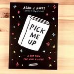 Adam J. Kurtz (QO) Pick Me Up Book - Adam J. Kurtz