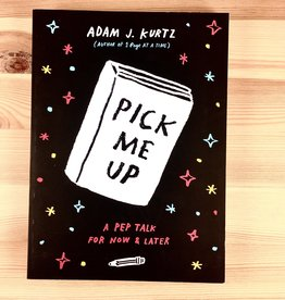 Adam J. Kurtz Pick Me Up Book - Adam J. Kurtz