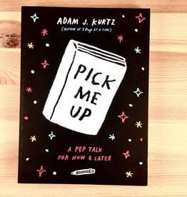 Adam J. Kurtz Pick Me Up Book - Adam J. Kurtz