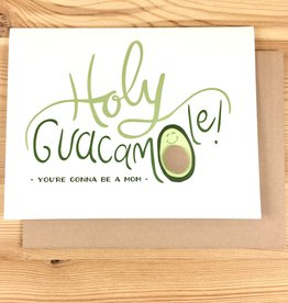 Cracked Designs Holy Guacamole New Mom Greeting Card