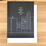 Haven Paperie City Lonely Here Without You Greeting Card