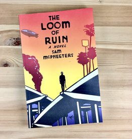 Sam McPheeters The Loom Of Ruin Book - Sam McPheeters