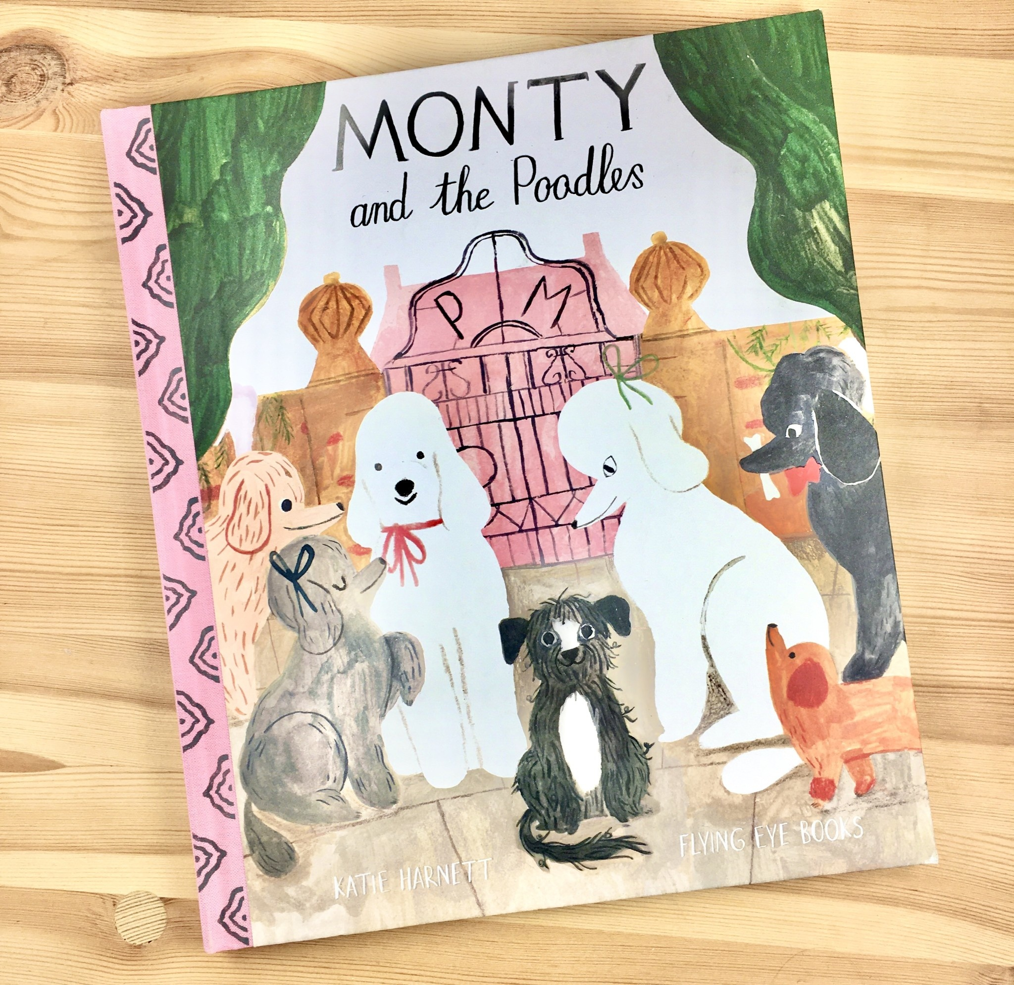 Katie Harnett Monty And The Poodles Book - Katie Harnett