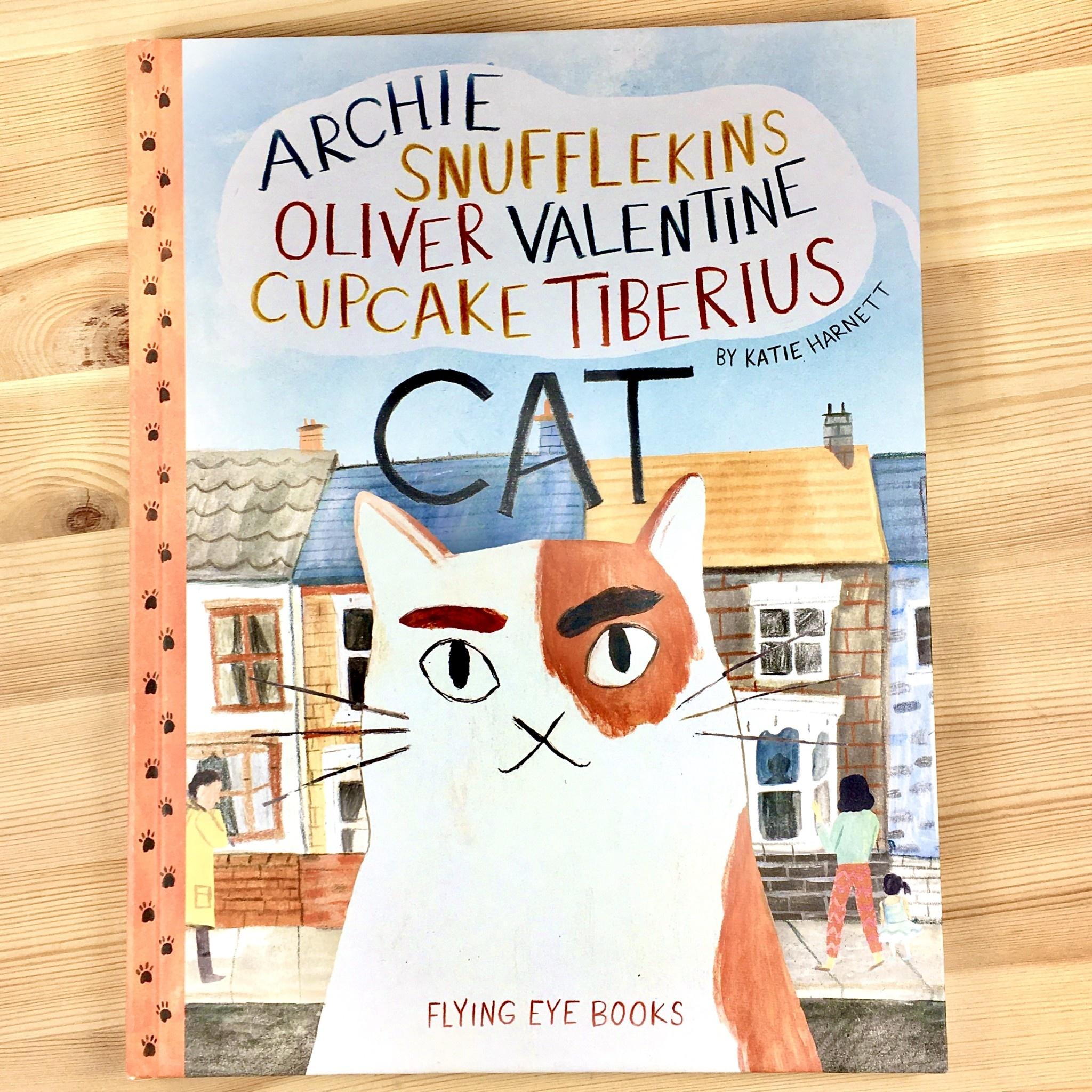 Katie Harnett Archie Snufflekins Oliver Valentine Cupcake Tiberius Cat Book - Katie Harnett