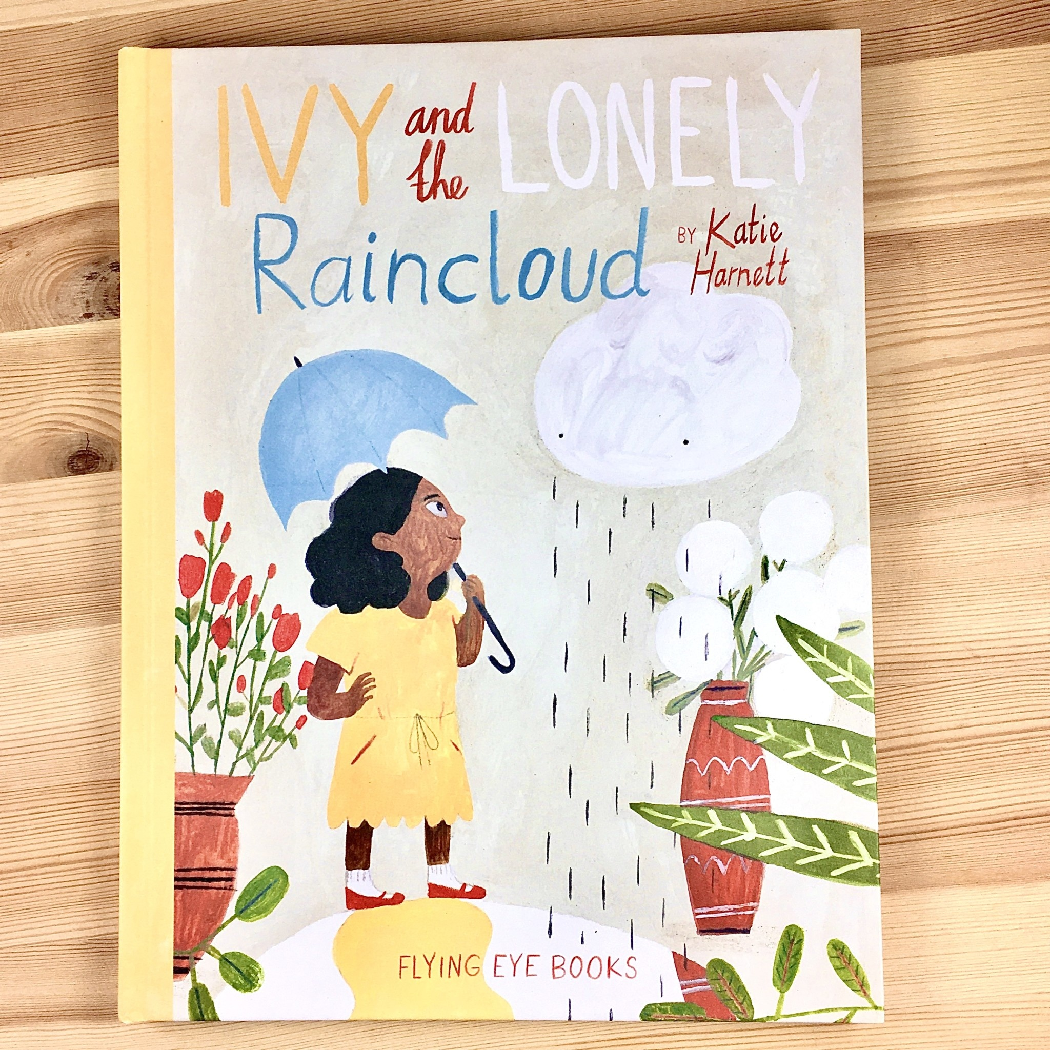 Katie Harnett Ivy And The Lonely Raincloud - Katie Harnett