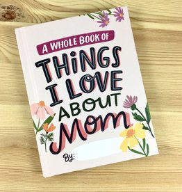 Em & Friends / Emily McDowell & Friends / Emily McDowell Studio Love About Mom Fill-In Journal