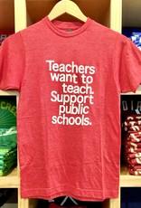 BadKneesTs Teachers Want To Teach Tee