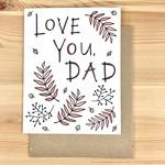 Lacelit (APO) Love You, Dad Ferns Greeting Card