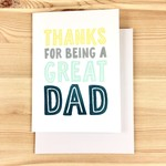Haven Paperie Thanks For Being A Great Dad Greeting Card