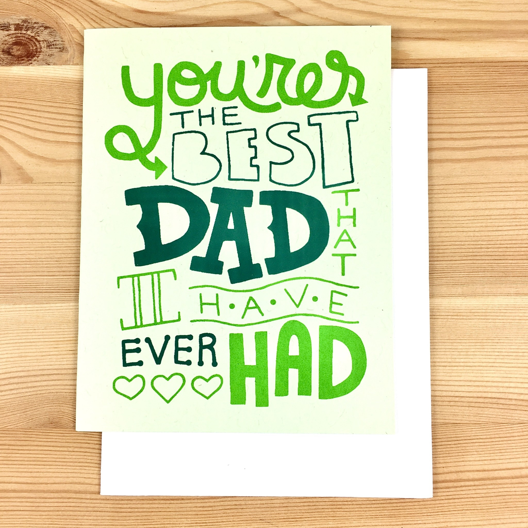 Exit343Design Best Dad I've Ever Had Greeting Card