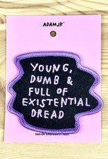 Adam J. Kurtz Young, Dumb & Full Of Existential Dread Patch