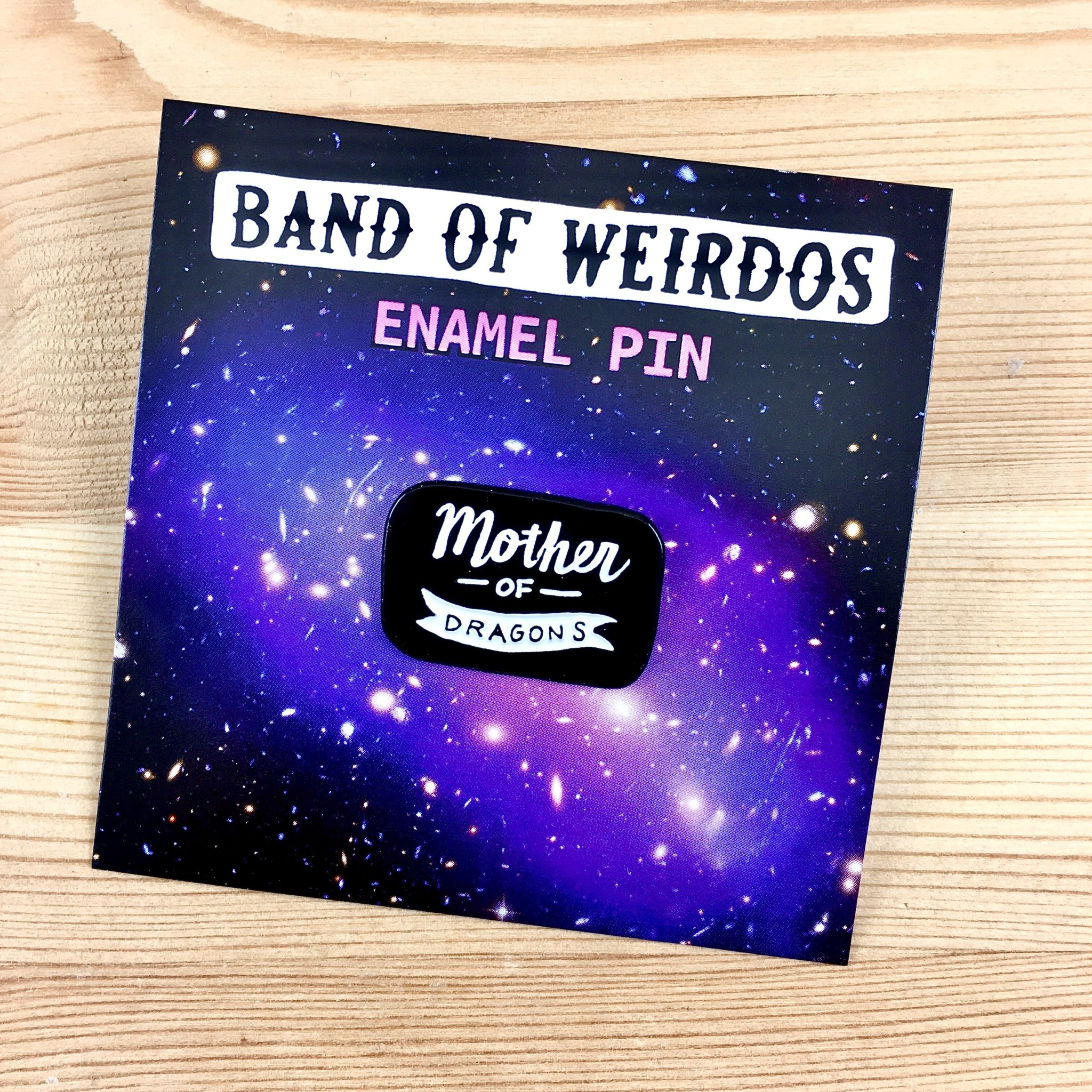 Band of Weirdos / Moss Love Mother of Dragons Enamel Pin - Limited Edition