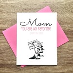 Beckamade Mom You Are My Favorite Greeting Card