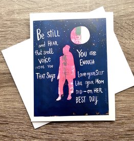 Kate Brennan Hall Illustration + Printmaking Be Still Mom Greeting Card