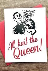 Beckamade All Hail The Queen Greeting Card