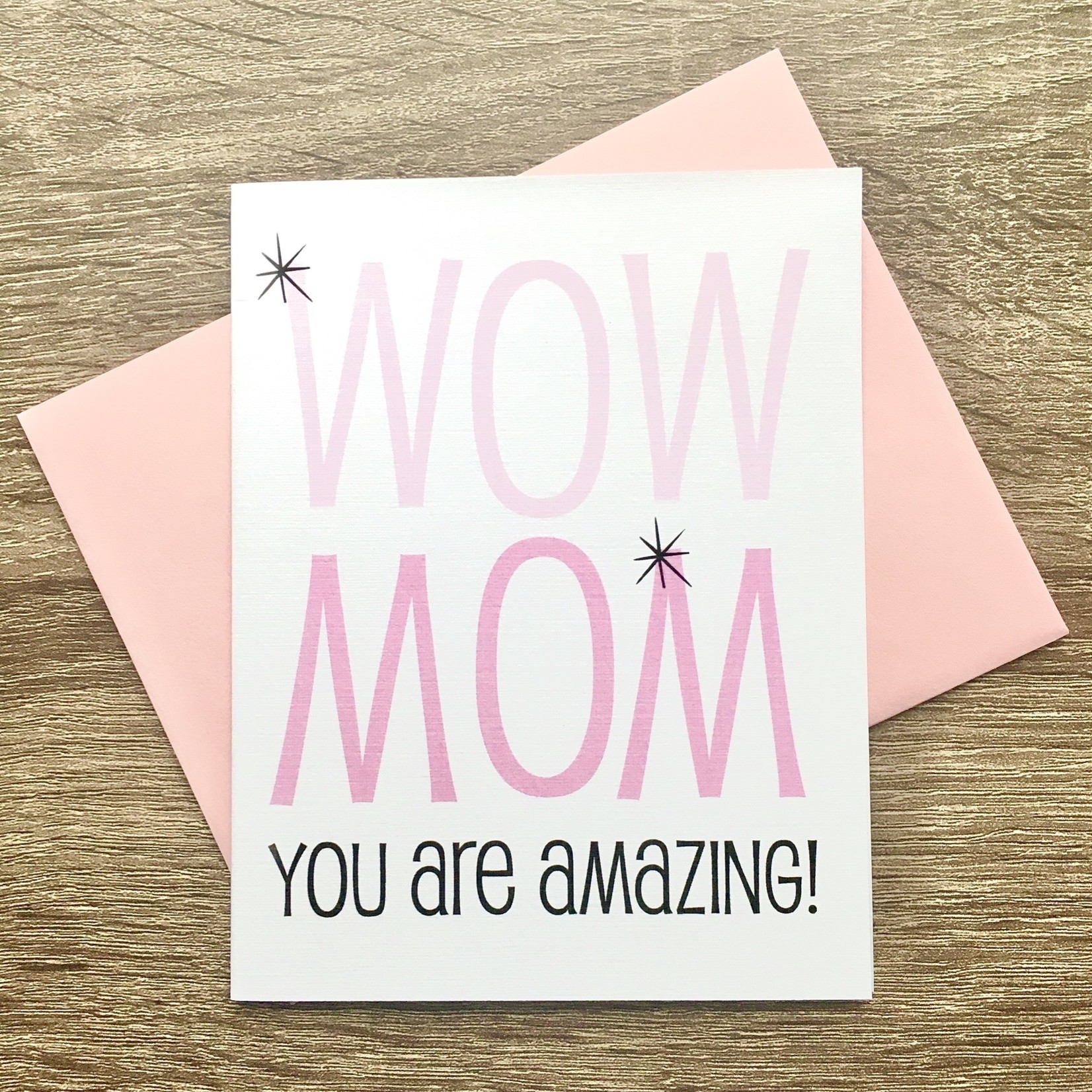 Beckamade Wow Mom You Are Amazing Greeting Card
