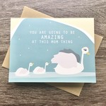 Box Berry Going To Be Amazing Mom Swan Greeting Card