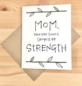 Lacelit Source Of Strength Mom Greeting Card