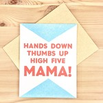 Questionable Press Hands Down Mama Greeting Card
