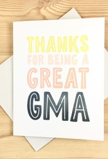 Haven Paperie Thanks For Being A Great GMA Grandma Greeting Card