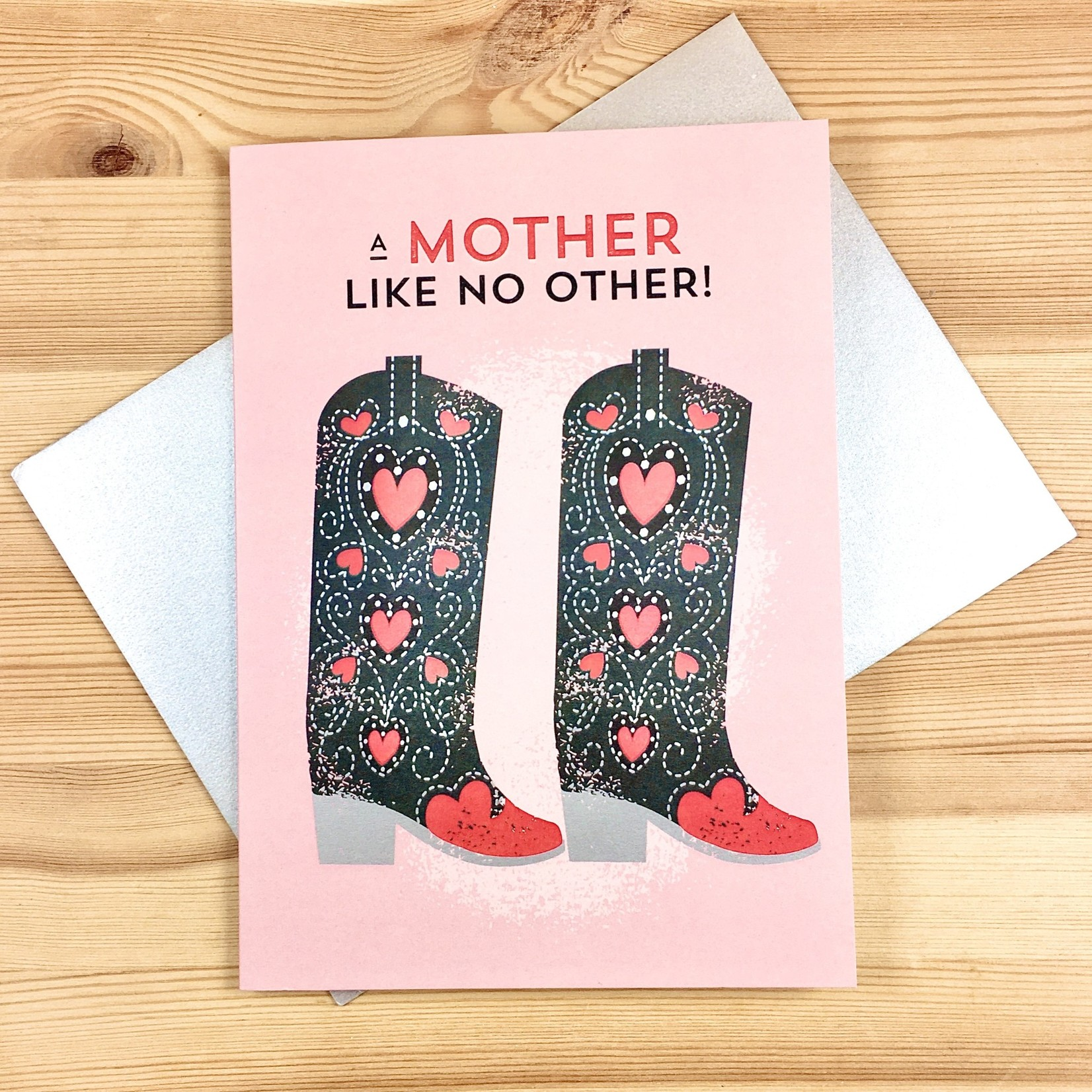 Design With Heart (QO) A Mother Like No Other Boots Greeting Card