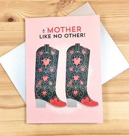 Design With Heart A Mother Like No Other Boots Greeting Card