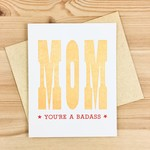 Questionable Press You're A Badass Mom Greeting Card