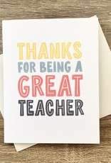 Haven Paperie Thanks For Being A Great Teacher Card
