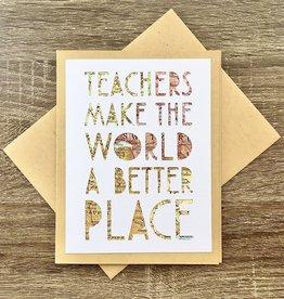 Type Shy Teachers Make The World Vintage Map Greeting Card