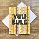 Fiber and Gloss You Rule (Rulers) Greeting Card