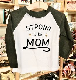 Sweetpea & Co. Strong Like Mom Raglan Tee