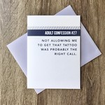 Exit343Design Adult Confession: Tattoo Greeting Card