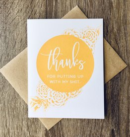 Exit343Design Putting Up With Shit Yellow Floral Greeting Card