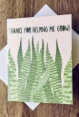 Fiber and Gloss Thanks Helping Me Grow Greeting Card