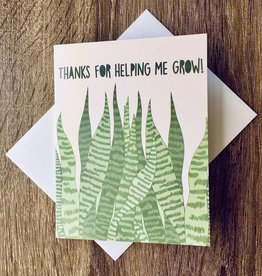 Fiber and Gloss Thanks Helping Me Grow Greeting Card