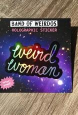 Band of Weirdos / Moss Love Limited Edition Weird Woman Sticker