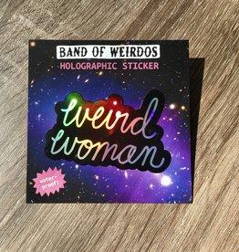 Band of Weirdos / Moss Love Weird Woman Sticker
