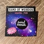 Band of Weirdos / Moss Love Weird Woman Enamel Pin