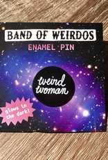 Band of Weirdos / Moss Love Weird Woman Enamel Pin