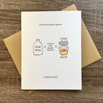 Nourishing Notes Cheese Making Whey To Go Greeting Card