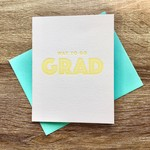 Iron Leaf Press Way To Go Grad Greeting Card