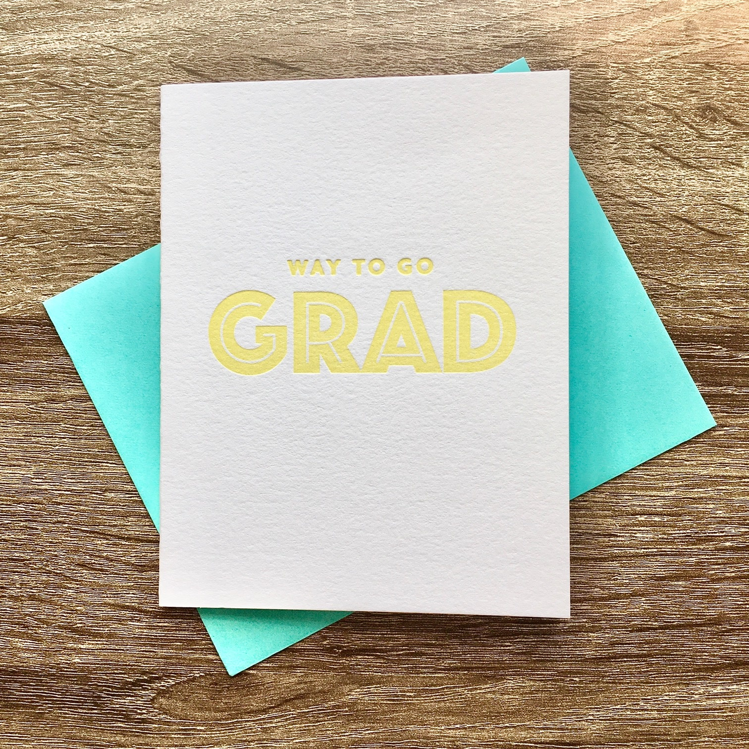 Iron Leaf Press Way To Go Grad Greeting Card